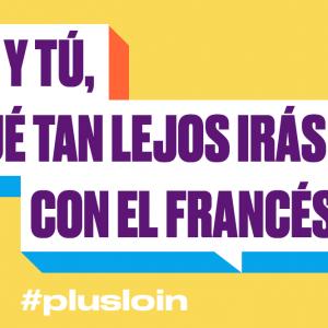 Campaña mundial #plusloin